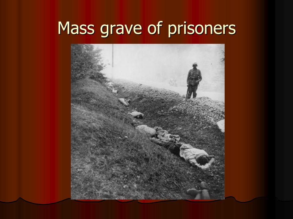 Mass grave of prisoners