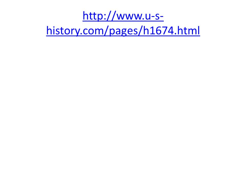 http://www.u-s- history.com/pages/h1674.html