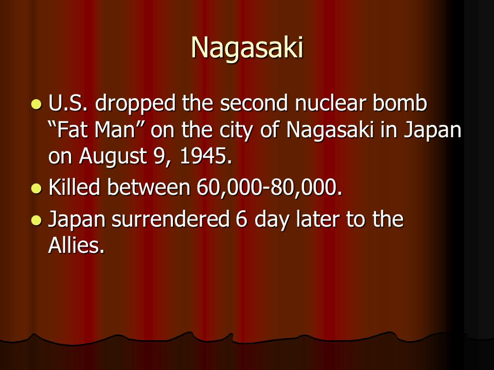"""Nagasaki U.S. dropped the second nuclear bomb """"Fat Man"""" on the city of Nagasaki in Japan on August 9, 1945. U.S. dropped the second nuclear bomb """"Fat"""
