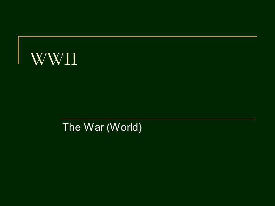 WWII The War (World)