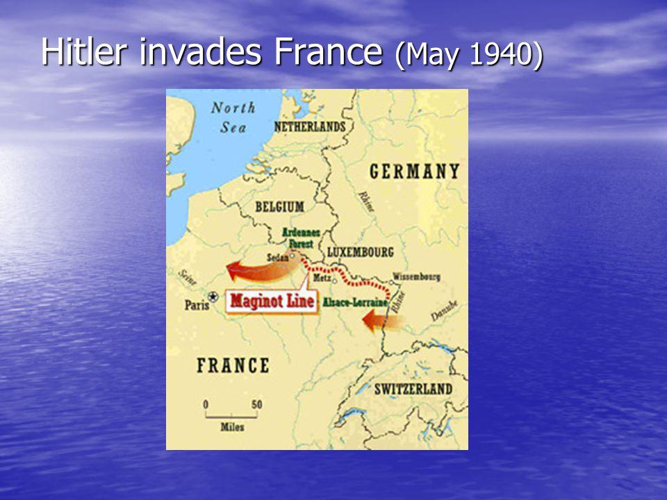 Hitler invades France (May 1940)