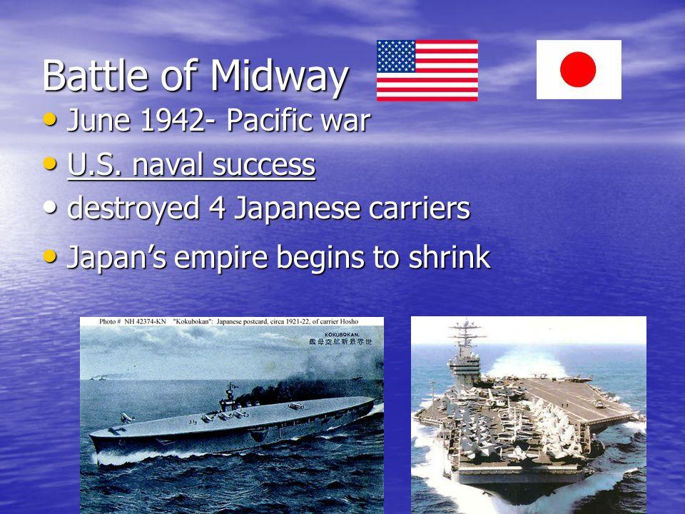Battle of Midway June 1942- Pacific war June 1942- Pacific war U.S.