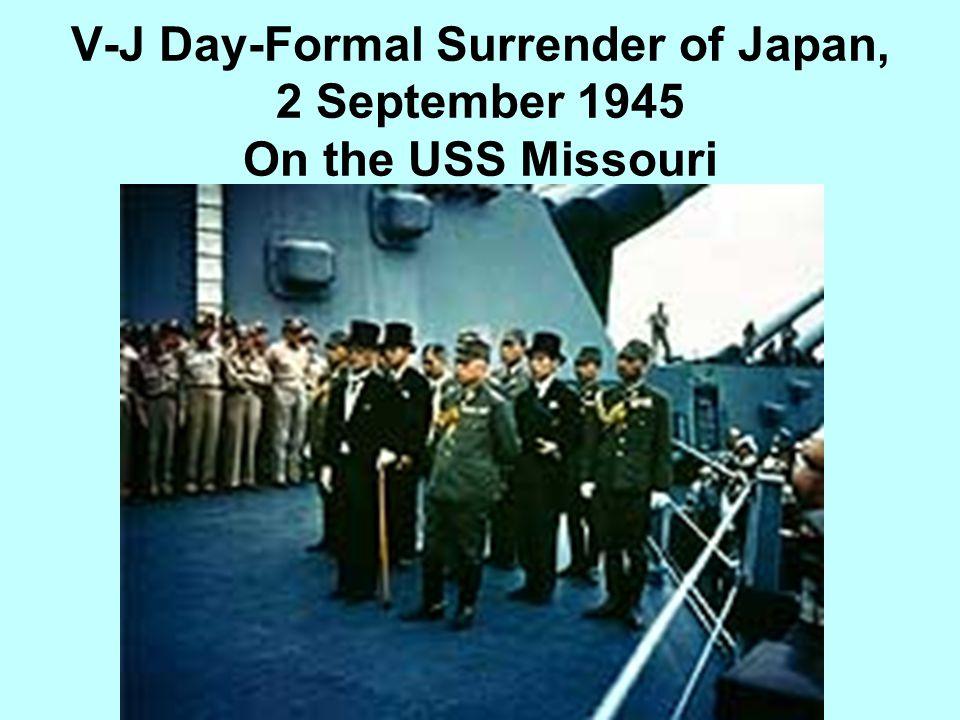 V-J Day-Formal Surrender of Japan, 2 September 1945 On the USS Missouri