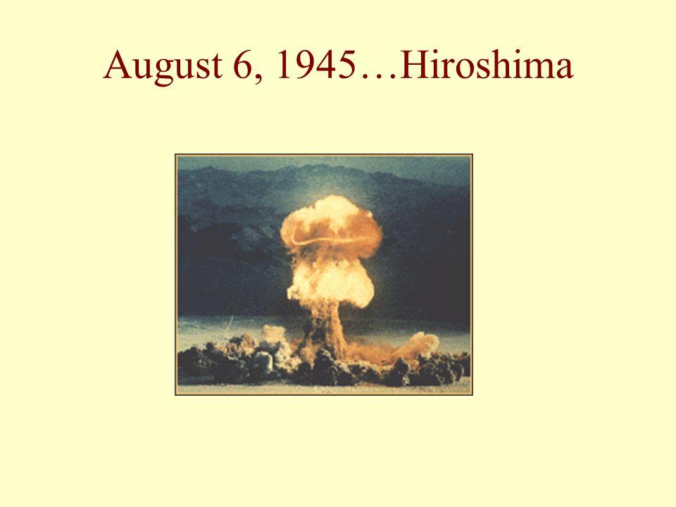 August 6, 1945…Hiroshima
