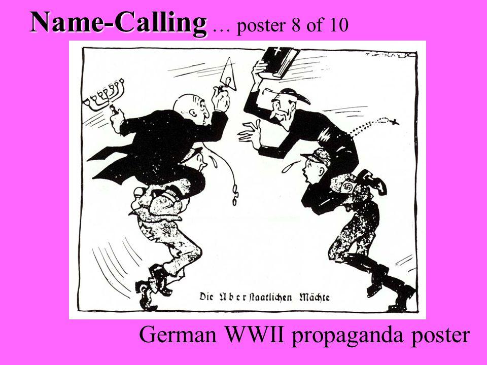 Name-Calling Name-Calling … poster 8 of 10 German WWII propaganda poster