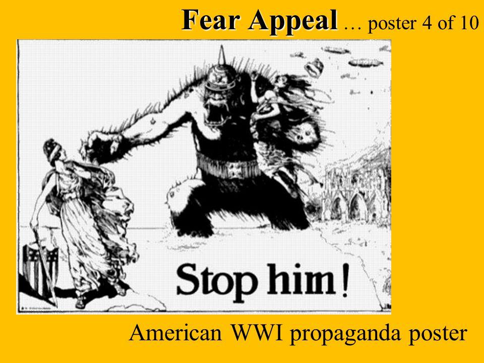 Fear Appeal Fear Appeal … poster 4 of 10 American WWI propaganda poster
