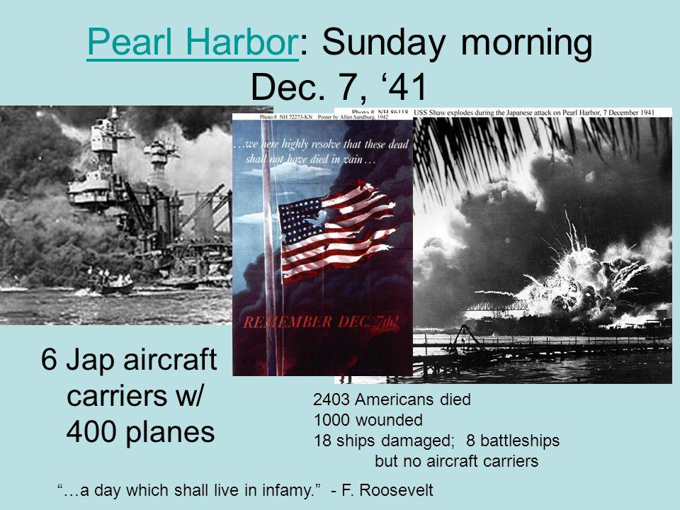 Pearl HarborPearl Harbor: Sunday morning Dec.