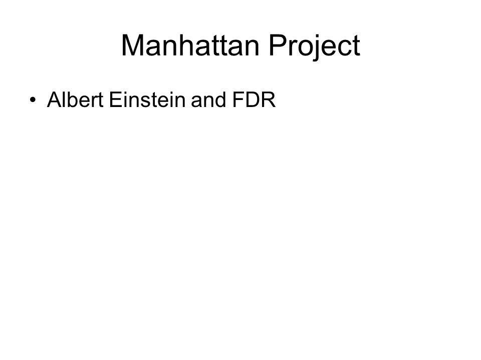 Manhattan Project Albert Einstein and FDR