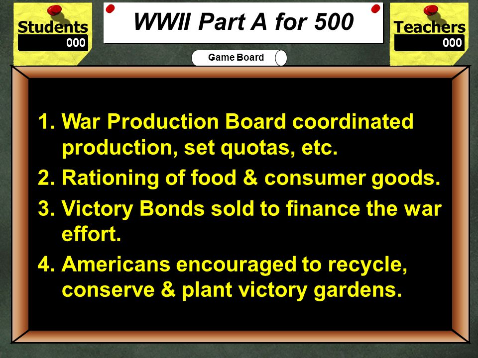 StudentsTeachers Game Board How did the American economy change during World War II.