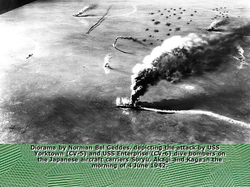 Diorama by Norman Bel Geddes, depicting the attack by USS Yorktown (CV-5) and USS Enterprise (CV-6) dive bombers on the Japanese aircraft carriers Soryu, Akagi and Kaga in the morning of 4 June 1942.