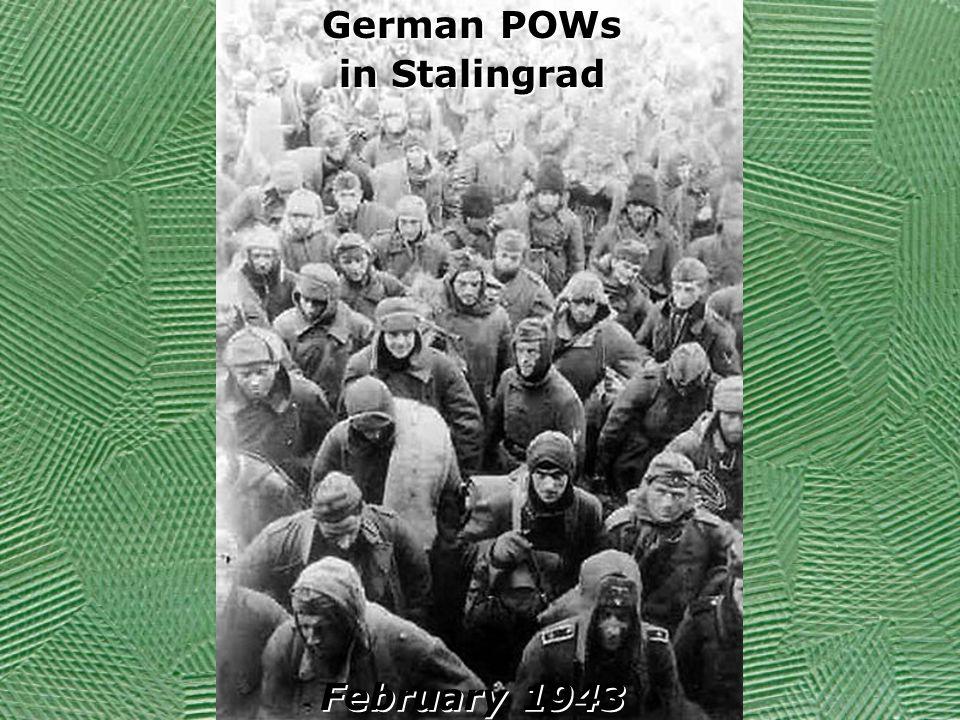 German POWs in Stalingrad February 1943 German POWs in Stalingrad February 1943