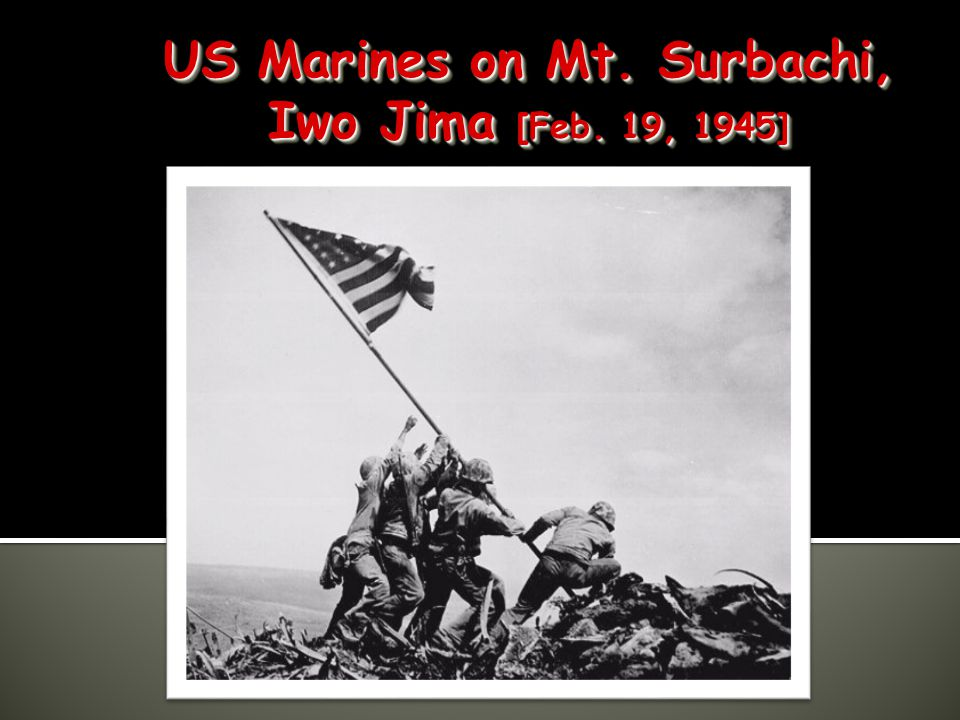  Iwo Jima- March 1945- 36 days of fighting= 23, 000 casualties. Americans won.  Okinawa- April 1945= Most costly operation in the Pacific. Held a vi