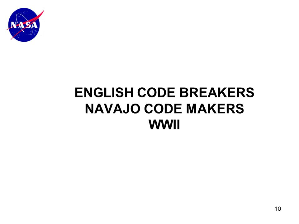 10 ENGLISH CODE BREAKERS NAVAJO CODE MAKERS WWII