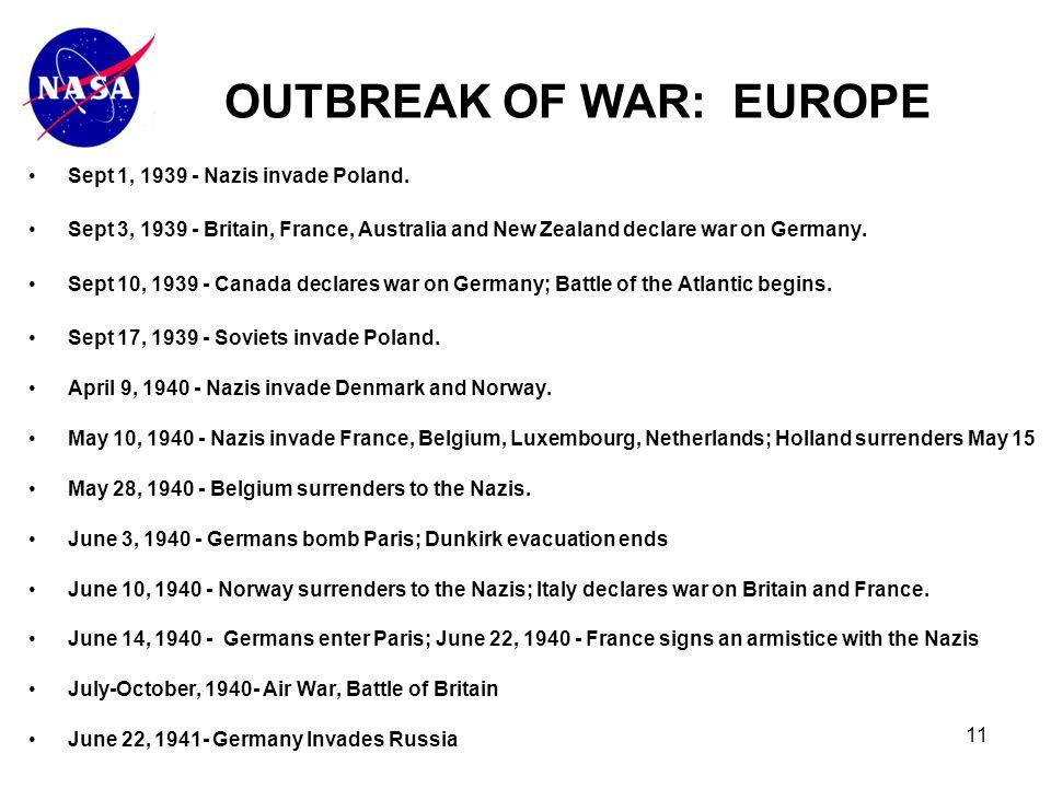 11 Sept 1, 1939 - Nazis invade Poland.