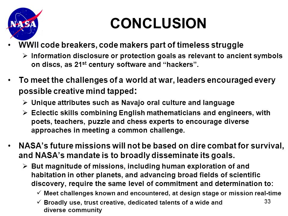 33 WWII code breakers, code makers part of timeless struggle  Information disclosure or protection goals as relevant to ancient symbols on discs, as 21 st century software and hackers .