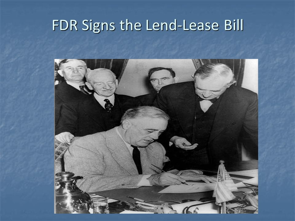 FDR Signs the Lend-Lease Bill