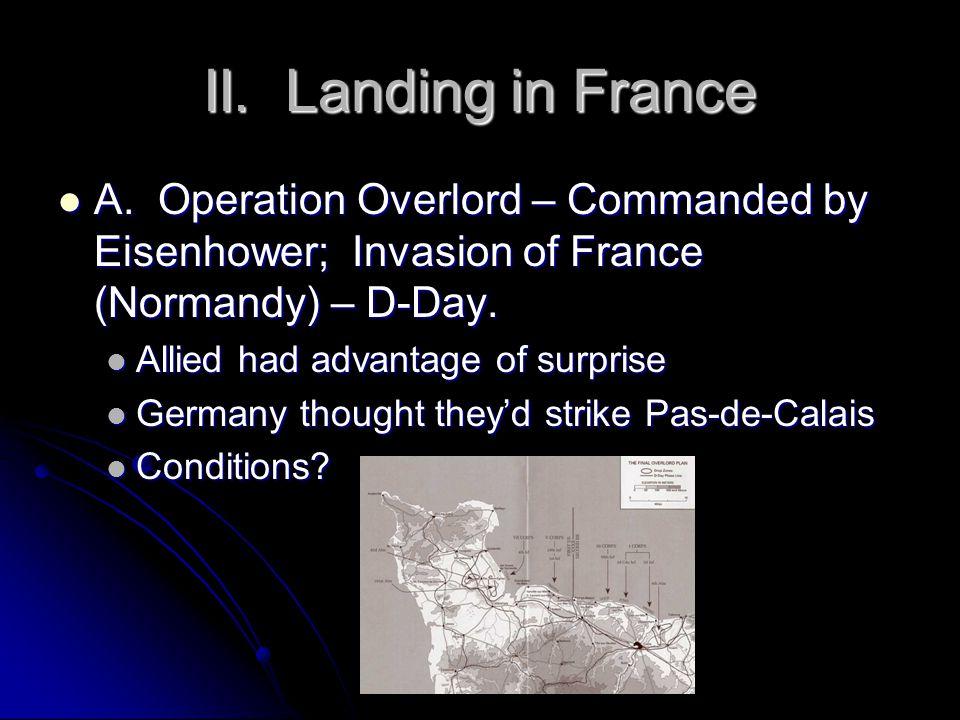 II. Landing in France A.