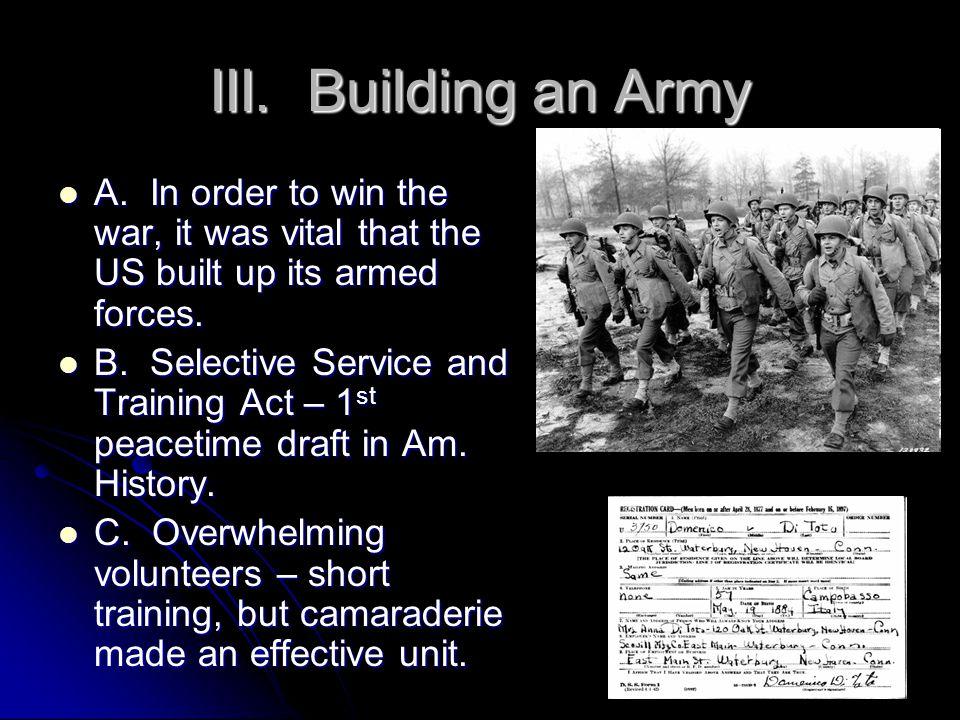 III. Building an Army A.