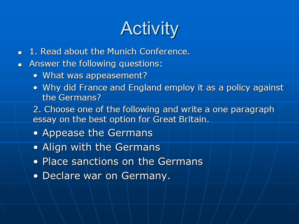 Activity 1. Read about the Munich Conference. 1.