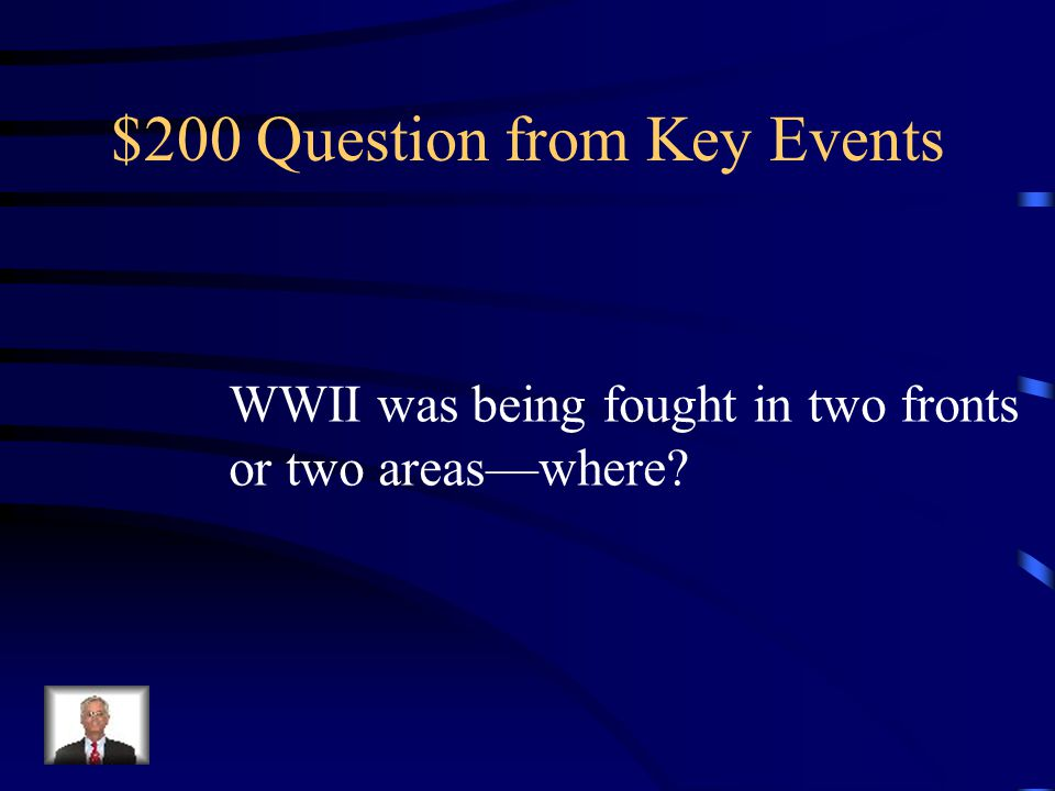 $100 Answer from Key Events The Holocaust