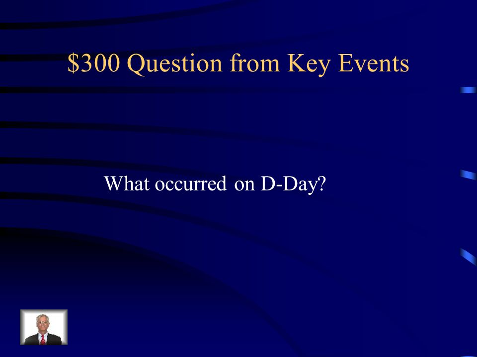 $200 Answer from Key Events Europe and the Pacific