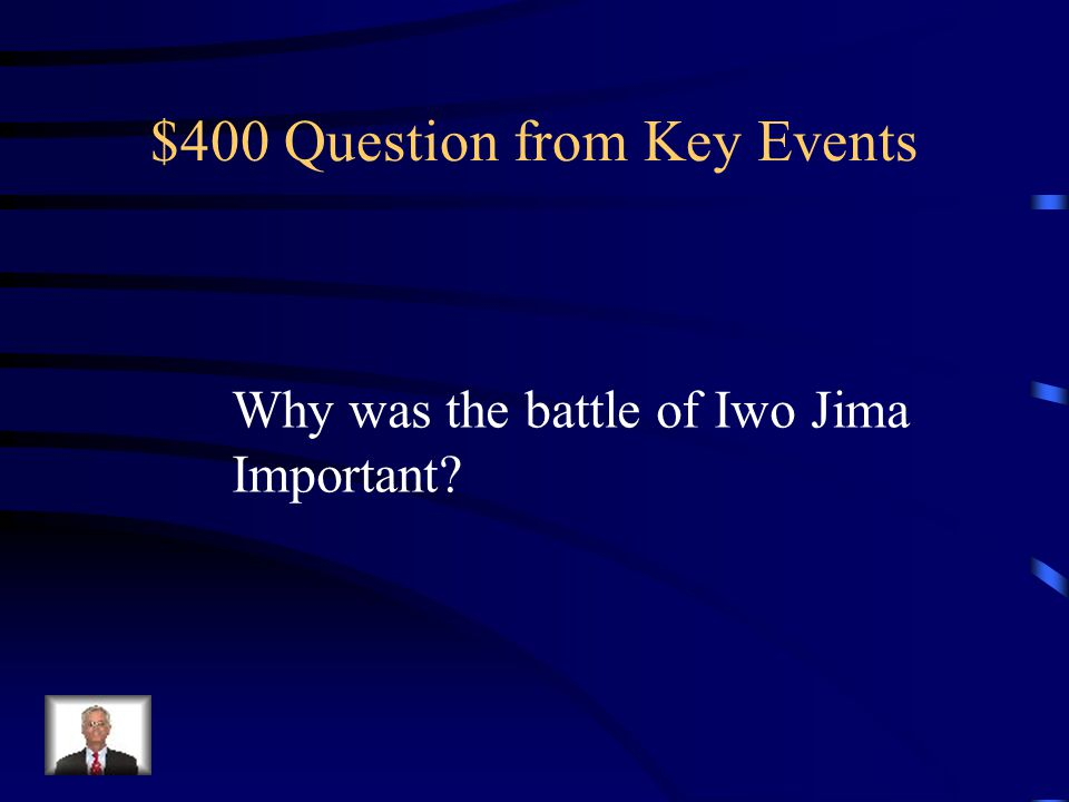 $300 Answer from Key Events On D-Day, the U.S led the largest land to water invasion in history.