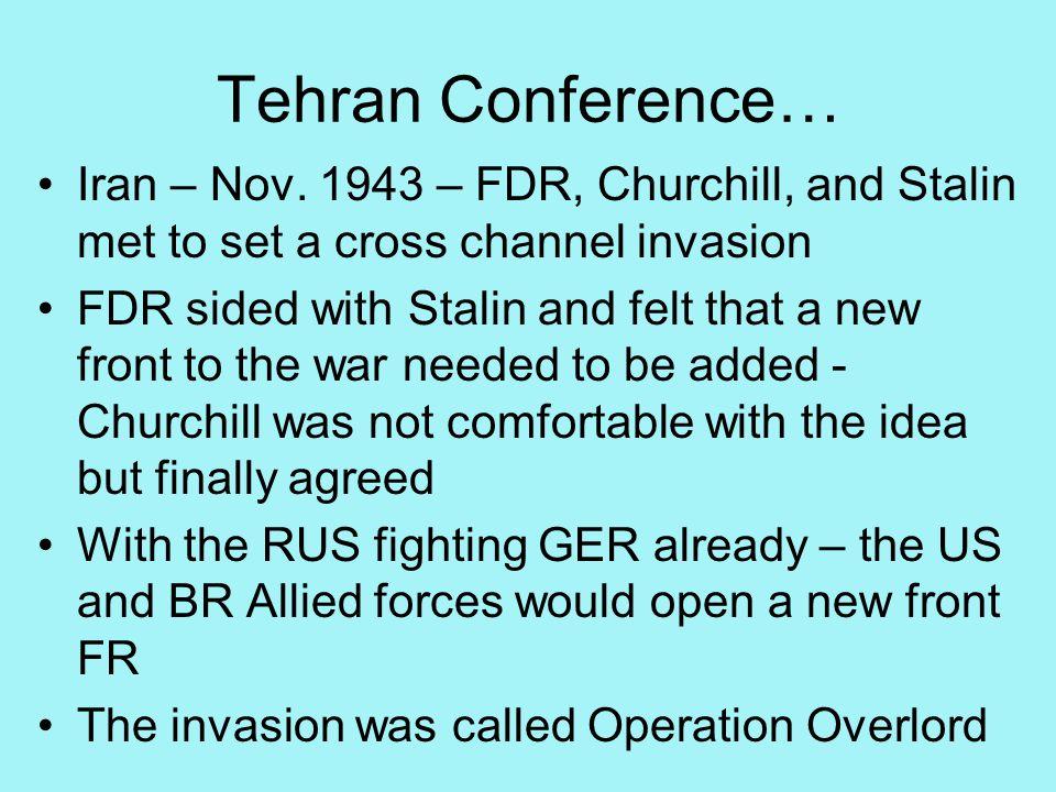 Tehran Conference… Iran – Nov.