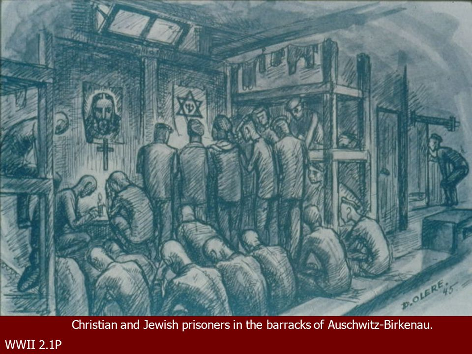 WWII 2.1P Christian and Jewish prisoners in the barracks of Auschwitz-Birkenau.