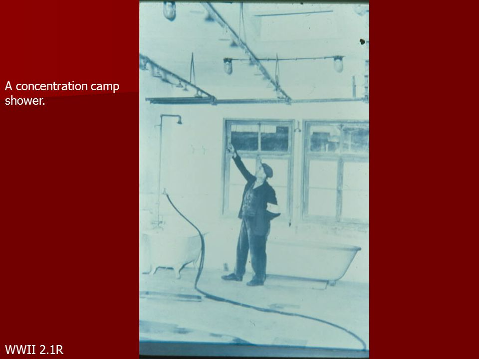WWII 2.1R A concentration camp shower.