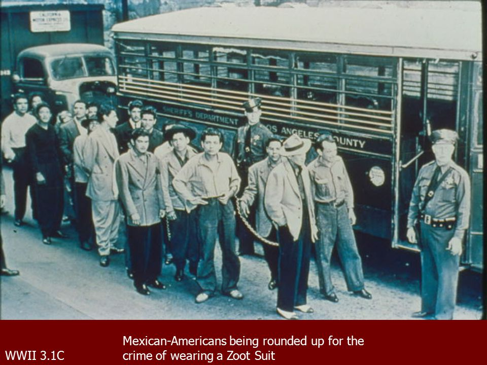 WWII 3.1C Mexican-Americans being rounded up for the crime of wearing a Zoot Suit