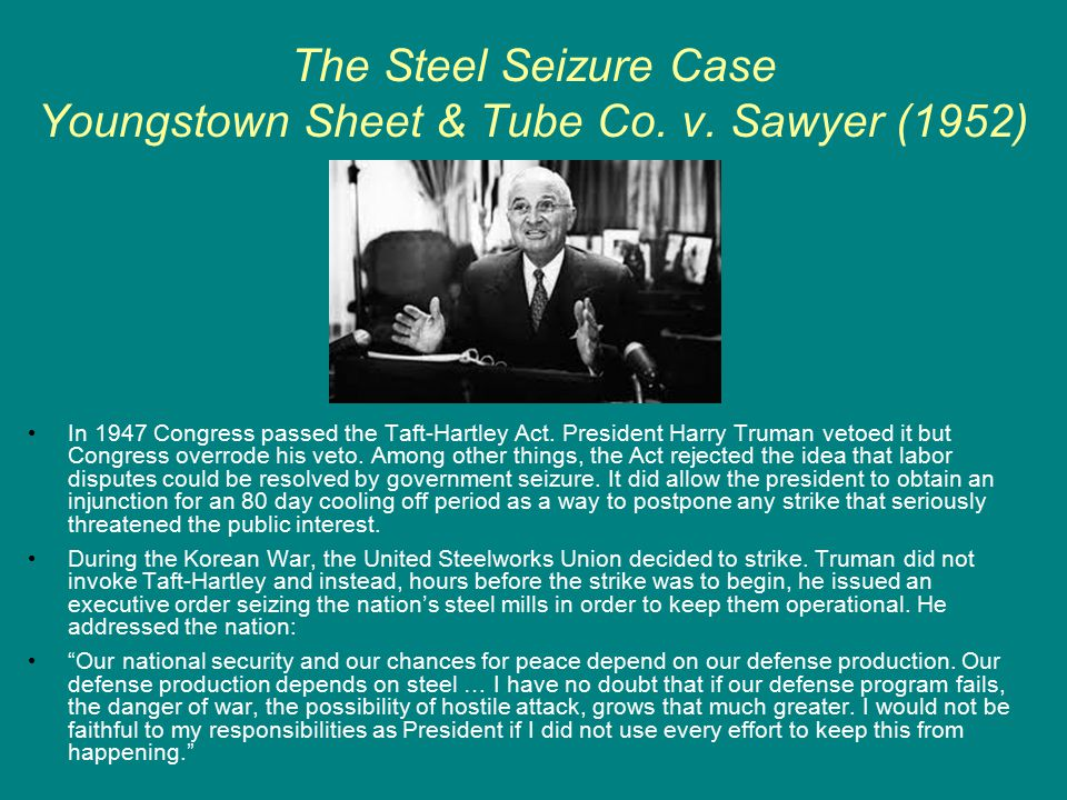 The Steel Seizure Case Youngstown Sheet & Tube Co.