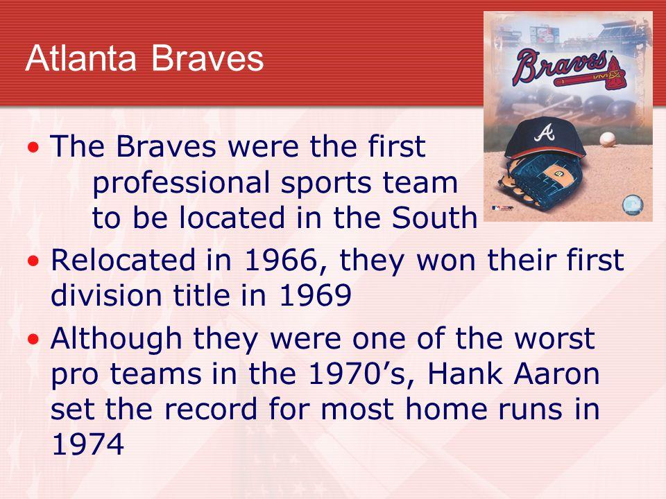 Braves, cont.