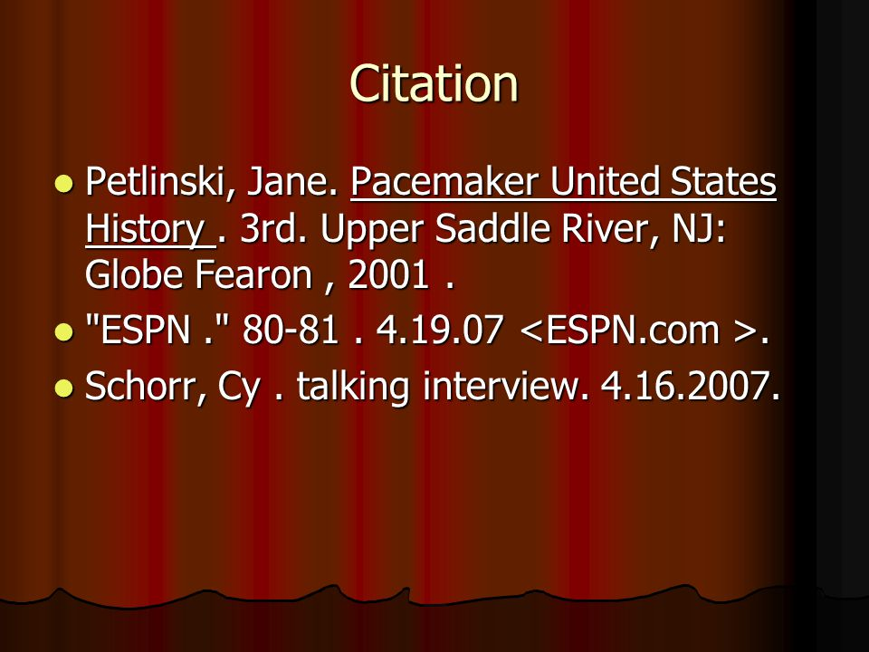 Citation Petlinski, Jane. Pacemaker United States History.