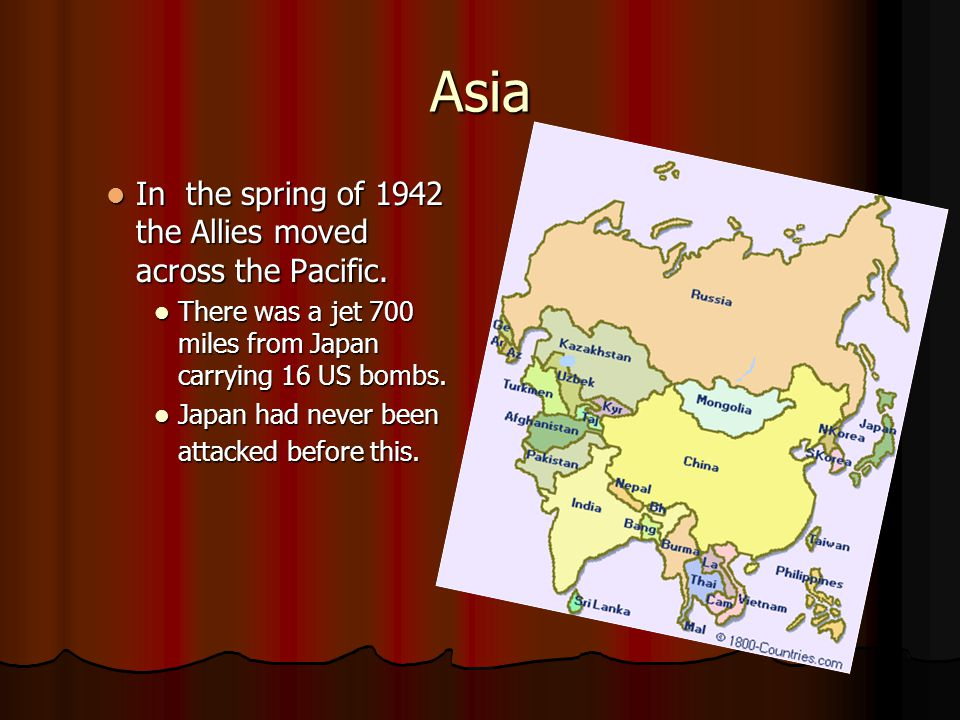 Asia In the spring of 1942 the Allies moved across the Pacific.