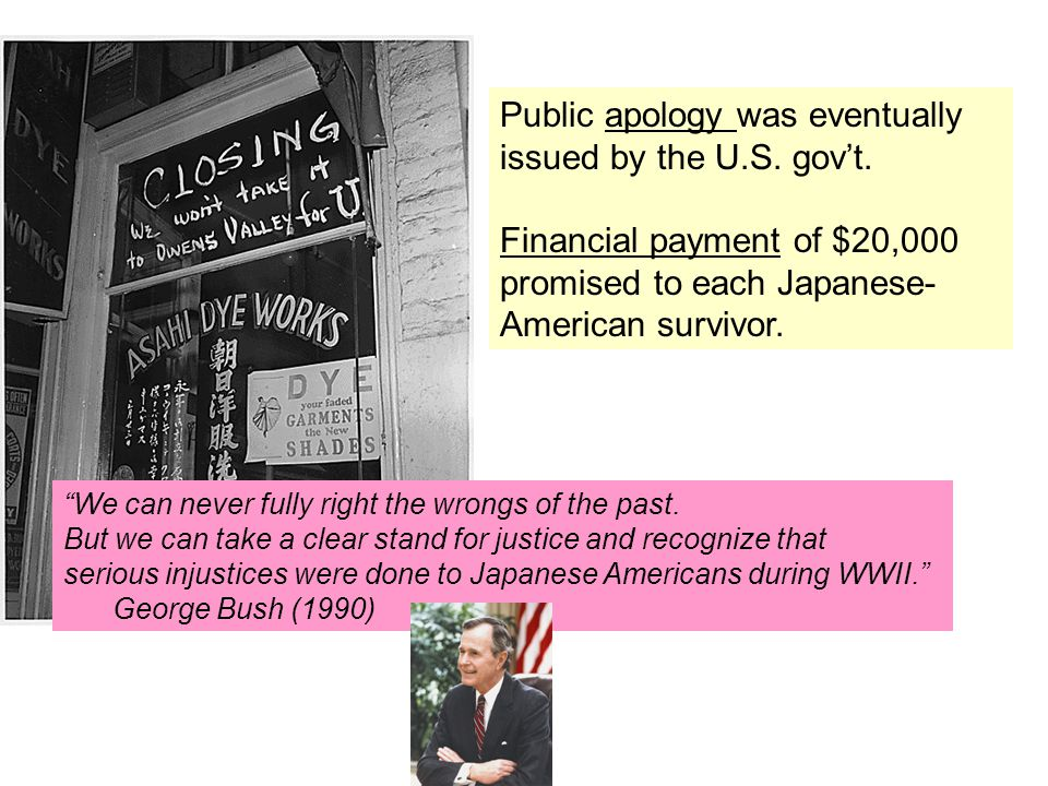 Public apology was eventually issued by the U.S. gov't.
