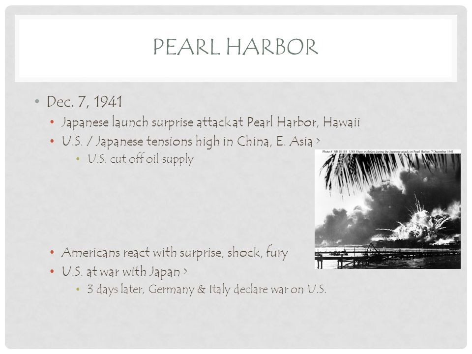 PEARL HARBOR Dec.7, 1941 Japanese launch surprise attack at Pearl Harbor, Hawaii U.S.
