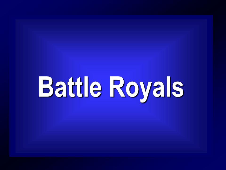 Battle Royals Battle Royals