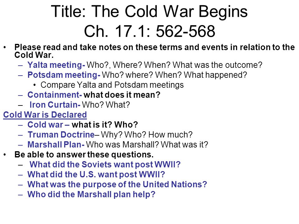 Title: The Cold War Begins Ch.