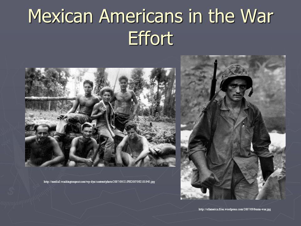 Mexican Americans in the War Effort http://media3.washingtonpost.com/wp-dyn/content/photo/2007/09/21/PH2007092101945.jpg http://ofamerica.files.wordpr