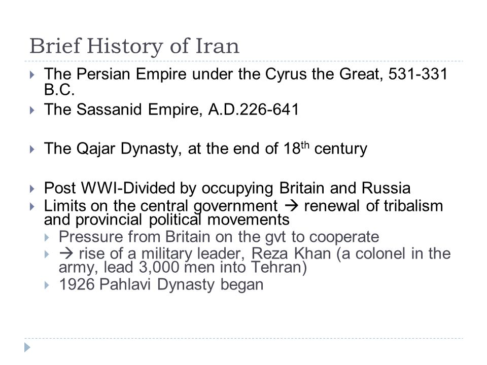 Brief History of Iran  The Persian Empire under the Cyrus the Great, 531-331 B.C.