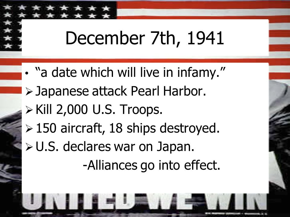 December 7th, 1941 a date which will live in infamy.  Japanese attack Pearl Harbor.