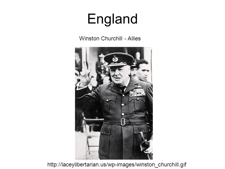 England http://laceylibertarian.us/wp-images/winston_churchill.gif Winston Churchill - Allies