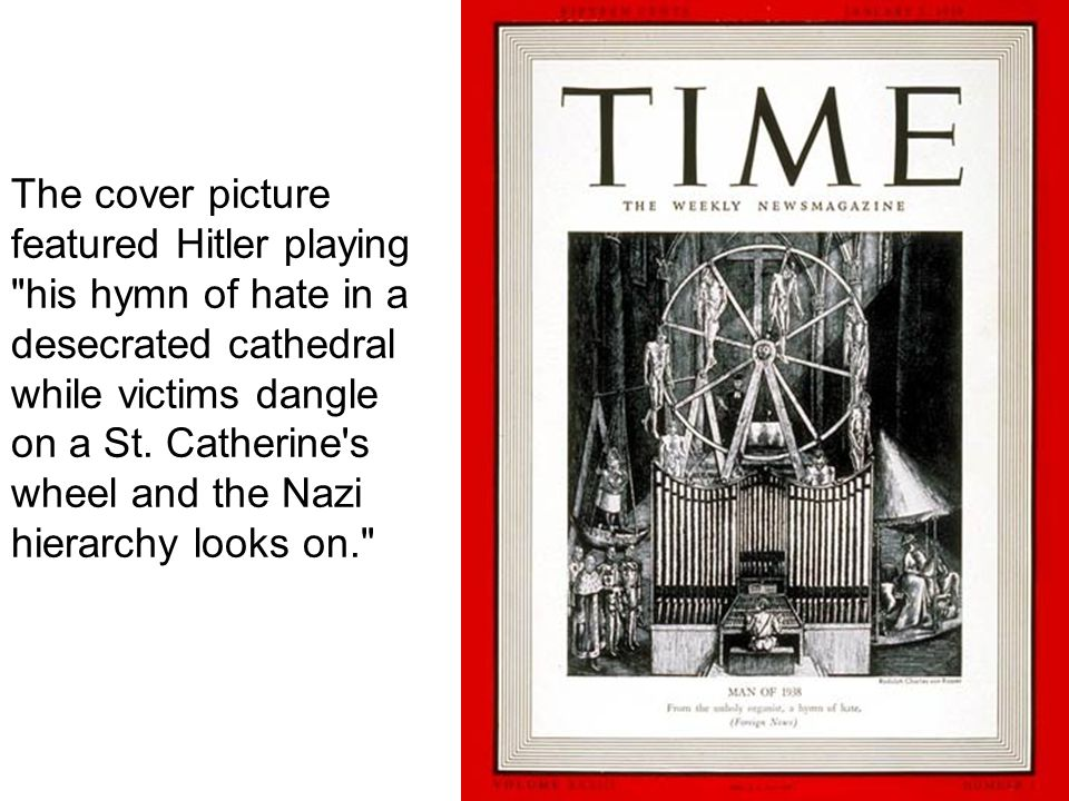The cover picture featured Hitler playing his hymn of hate in a desecrated cathedral while victims dangle on a St.