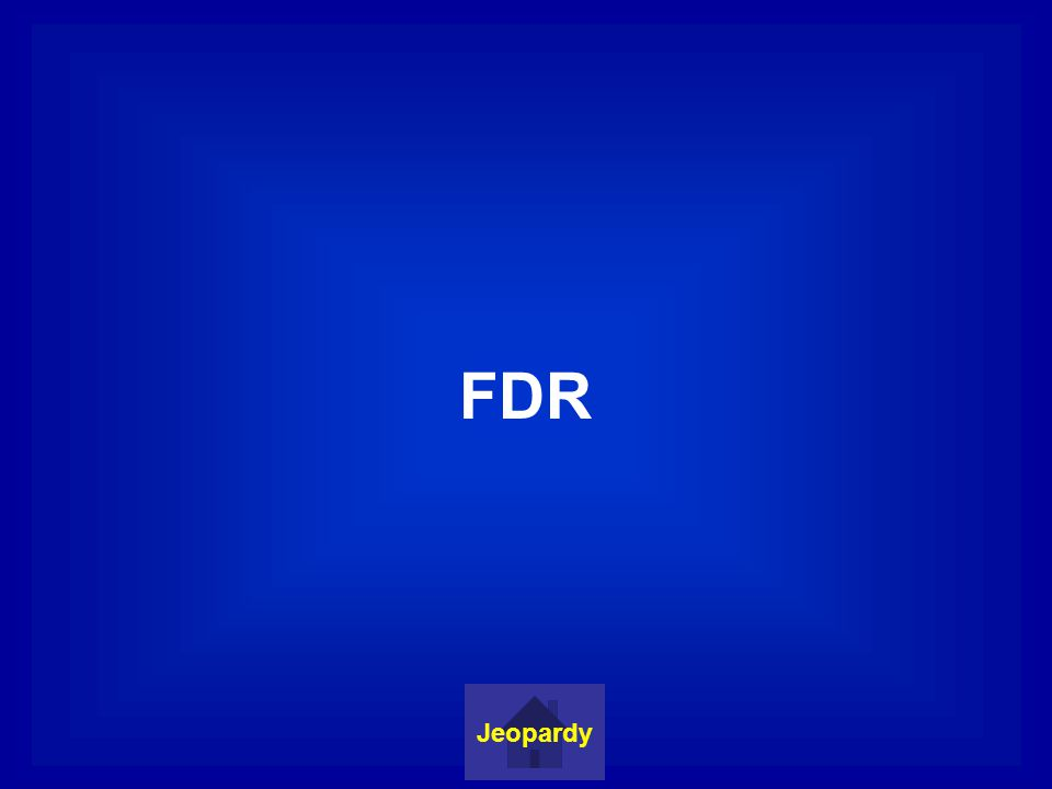 FDR Jeopardy
