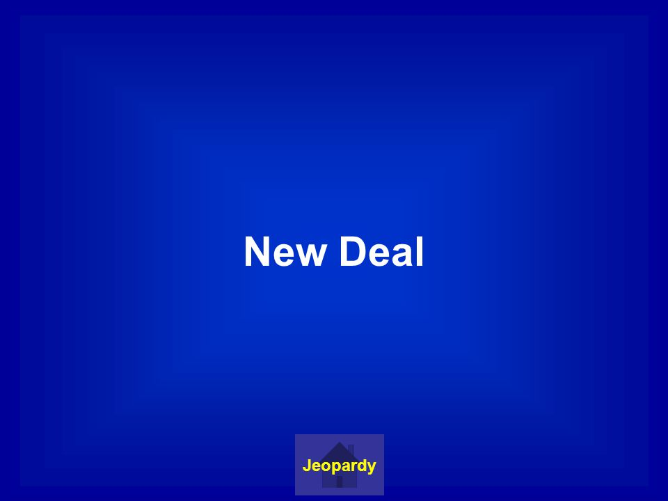 New Deal Jeopardy