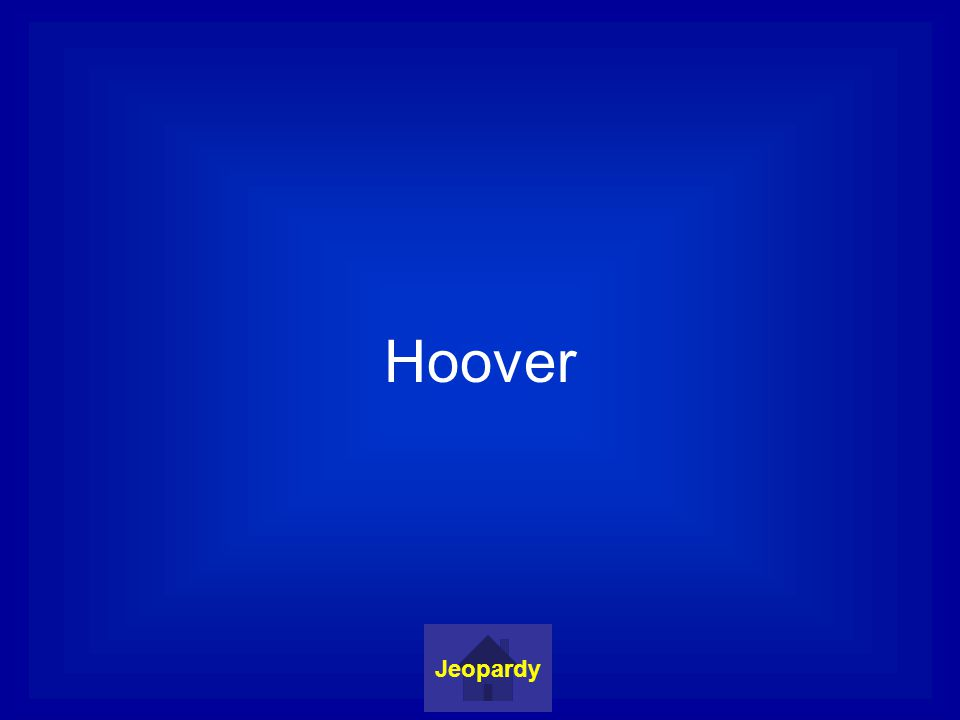 Hoover Jeopardy