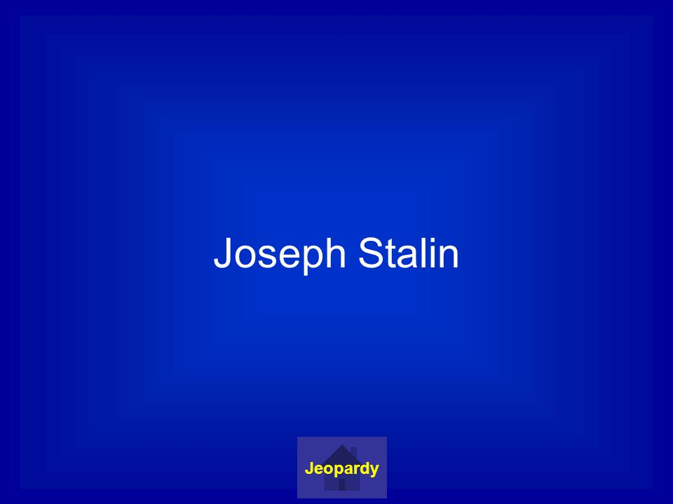 Joseph Stalin Jeopardy