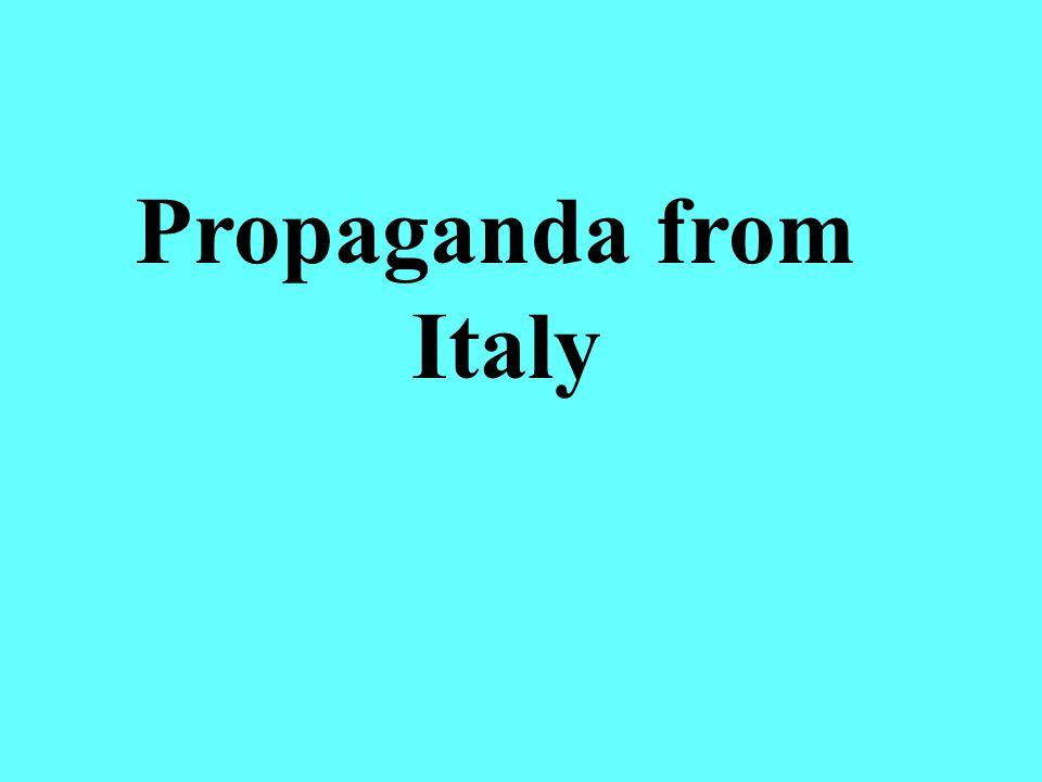 Propaganda from Italy