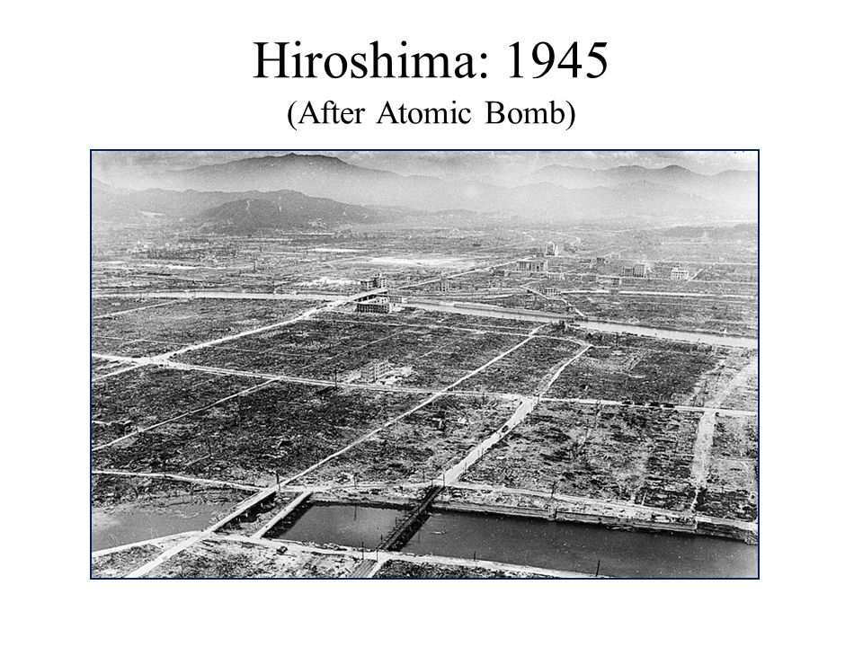 Hiroshima: 1945 (After Atomic Bomb)