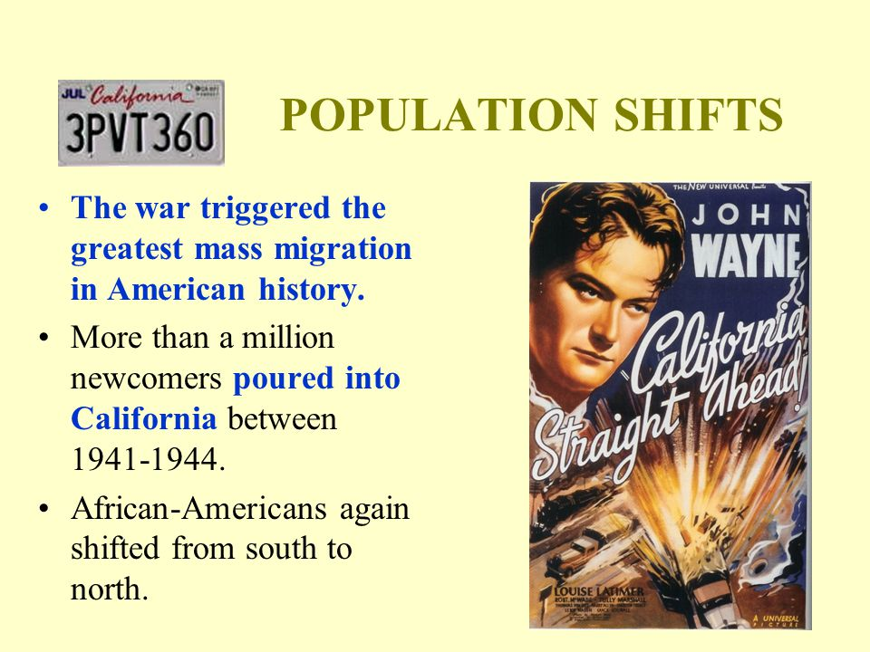 POPULATION SHIFTS The war triggered the greatest mass migration in American history.